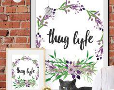 Thug Life, Hip Hop Art Print Poster, Watercolour, Instant Download, Inspirational Office Poster, Hip Hop Home Decor, gangsta rap, gangster