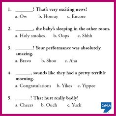Interjections are words people use to show emotion. They're grammatically separate from the rest of the sentence. This quiz will help you get a better idea of how some interjections are used in English. Nouns And Verbs Worksheets, Worksheets For Grade 3, English Grammar Worksheets, English Quiz, Learn English, English Class, Grammar Anchor Charts, School Study Tips, School Ideas
