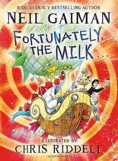 Fortunately, the Milk . . . by Neil Gaiman http://www.amazon.co.uk/dp/1408841797/ref=cm_sw_r_pi_dp_Iz26wb18XD87Y