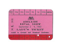 Vintage 1965 Adelaide Royal Show Lady's Admission Ticket