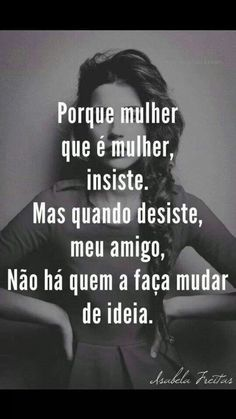 Amazing Quotes, Best Quotes, Portuguese Quotes, Words Quotes, Sayings, Good Sentences, Quotes About Everything, Words Worth, Some Words