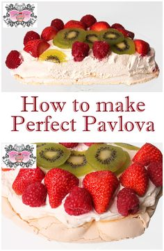 How to make PERFECT PAVLOVA every single time. Top it off with some cream and fresh fruits and you have a beautiful and delicious dessert!