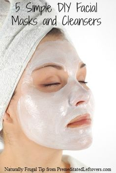 5 simple facial masks and facial cleansers that you can make yourself with common household items.