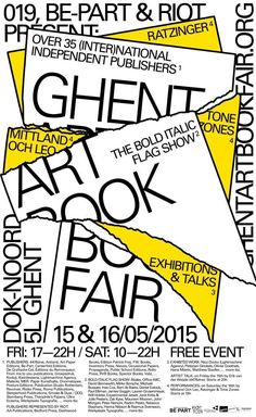 Art Book Fair in Ghent Typo Poster, Typographic Poster, Poster Layout, Print Layout, Book Layout, Graphic Design Posters, Graphic Design Typography, Graphic Design Inspiration, Art Book Fair