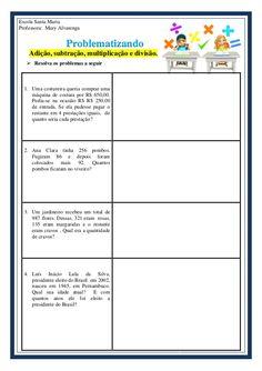 Problematizando - Adição, subtração, multiplicação e divisão. Presentation, Math, Professor, Multiplication Problems, Math Questions, Multiplication Activities, Math Notebooks, Texts, Math Worksheets