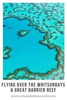 A Make Believe World Travel Blog: Flying Over The Whitsundays & Great Barrier Reef