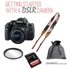Getting Started With A DSLR Canon Camera - I'm a brand new owner of a DSLR camera! Here's what I bought to get started. This is a great guide for a new blogger.