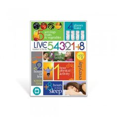 "Remember the ""numbers to live by"" with the Live 54321+8® Poster featuring things to include every day to lead a healthy lifestyle. 18"" x 24"" Laminated."