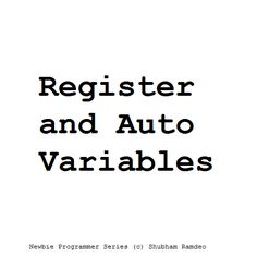 Let us discuss the concept behind the auto and register types of variables. How they are important in the C programming Language !