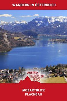 Der Mozartblick bietet einen einmaligen Blick über St. Gilgen und den Wolfgangsee. Um den See herum zahllose Berge, wie zum Beispiel der Schafberg. Reisen In Europa, Austria, Around The Worlds, Hiking, Camping, River, Mountains, Bergen, City