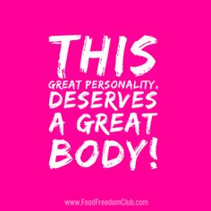 Mindset Weight Loss This great personality deserves a great body! Diet Motivation Quotes, Fit Girl Motivation, Fitness Quotes, Health Motivation, Weight Loss Motivation, Fitness Humor, Exercise Motivation, Weight Loss Photos, Easy Weight Loss