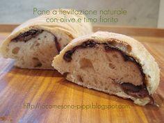 Pane a lievitazione naturale con olive e timo fiorito