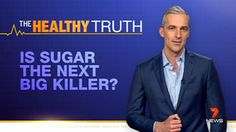 In his series The Healthy Truth, Dr Andrew Rochford investigates whether sugar really is the next big killer.