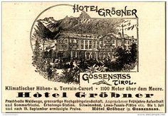 Original-Werbung/ Anzeige 1898 - HOTEL GRÖBNER - GOSSENSASS - TIROL - ca. 90 x…