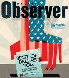 Dallas Observer, September 20, 2012 Art director: Tracie Louck Illustration: Keith Negley