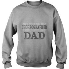 Best Family Jobs Gifts, Funny Works Gifts Ideas Dad Some People Call Me CHOREOGRAPHER #gift #ideas #Popular #Everything #Videos #Shop #Animals #pets #Architecture #Art #Cars #motorcycles #Celebrities #DIY #crafts #Design #Education #Entertainment #Food #drink #Gardening #Geek #Hair #beauty #Health #fitness #History #Holidays #events #Home decor #Humor #Illustrations #posters #Kids #parenting #Men #Outdoors #Photography #Products #Quotes #Science #nature #Sports #Tattoos #Technology #Travel…