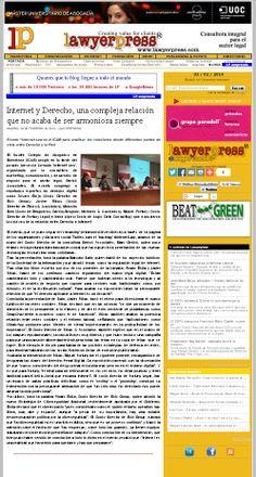 Lawyerpress publicó un artículo sobre cómo fue el 'Internet Law', celebrado en Barcelona.