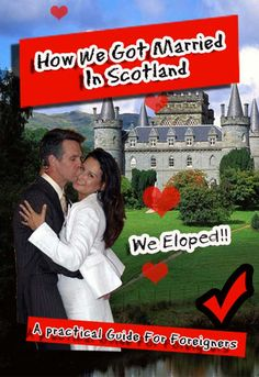 Blog post at How to move to France for a year and be happy once you get there! :     Usually when I tell people that my husband and I eloped to Scotland, there is a short pause.......    followed by [..]