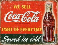 Coca-Cola Part of Every Day Placa de lata