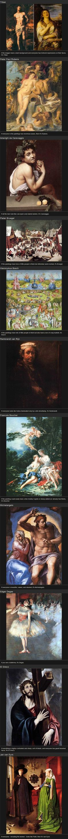 How to recognize the artists behind the paintings... Where was this when I was studying Art History!? Lolll