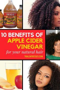 10 Benefits Of Apple Cider Vinegar For Your Natural Hair