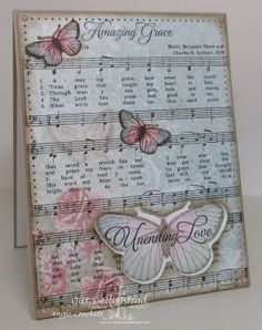 Stamps - Our Daily Bread Designs	How Sweet The Sound, Amazing Grace Sheet Music, Butterfly Single, Stamped By Butterfly Mini, ODBD Shabby Rose Paper Collection, ODBD Custom Butterfly Die