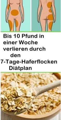 bis 10 pfund in einer woche verlieren durch den 7 tage haferflocken diatplan delivers online tools that help you to stay in control of your personal information and protect your online privacy. Healthy Diet Tips, Diet And Nutrition, Healthy Eating, Healthy Meals, Clean Eating, Slim Down Fast, How To Slim Down, Lose 10 Pounds In A Week, Losing 10 Pounds