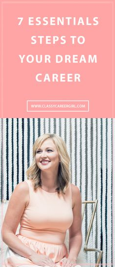 7 Essential Steps To Your Dream Career
