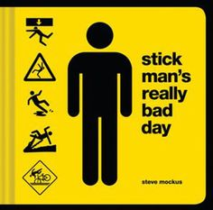 Buy Stick Man's Really Bad Day by Steve Mockus at Mighty Ape NZ. Stick Man is that guy you see around town but don't really know very well. Everywhere you go, there he is, crossing the street, waiting for the bus, i. Day Book, This Book, Bad Day Humor, Special Library, 5th Grade Writing, Stick Man, Clean Jokes, Writers Notebook, Best Selling Books