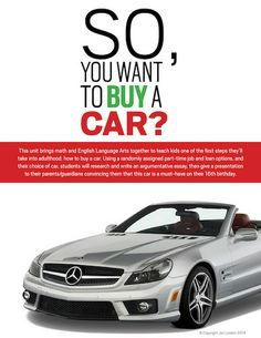 """This unit requires students to use their research skills and basic math skills (using simple and compound interest) to choose and """"pitch"""" their dream car to their parents. The teacher randomly assigns each student a job, hourly wage, and 2 interest rate options. Then, they will choose two cars to compare. They will then research the cars, compare the specs, & write an argumentative essay. #teaching #unit #interest #ela #middleschool #math #english #car"""