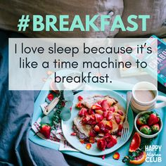 """I'll eat some breakfast, then change the world. The weekend is finally here! We hope you get to treat yourself to a tasty home-cooked breakfast in bed. 😊 · · · """"I love to sleep because it's like a time machine to breakfast. I Love Sleep, Work Friends, Someone Like You, Breakfast In Bed, Mindful Living, Wellness Tips, How To Better Yourself, Yummy Snacks, Change The World"""