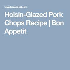 Hoisin-Glazed Pork Chops Recipe   Bon Appetit