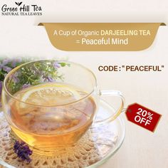 """Bid a goodbye to stress with the help of your favorite Organic Darjeeling Tea. Get exciting offer of 20% discount. Use coupon code """"PEACEFUL"""". Order now: http://www.greenhilltea.com/"""