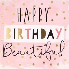 Unique Birthday Wishes, Birthday Wishes For Friend, Happy Birthday Wishes Quotes, Happy Birthday Pictures, Birthday Blessings, Happy Birthday Greetings, Happy Birthday Beautiful Friend, Happy Birthday Female Friend, Picture Birthday
