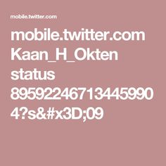 mobile.twitter.com Kaan_H_Okten status 895922467134459904?s=09