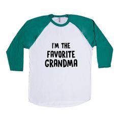 I'm The Favorite Grandma Mother Mothers Grandmother Grandparents Children Kids Parent Parents Parenting Unisex T Shirt SGAL4 Baseball Longsleeve Tee