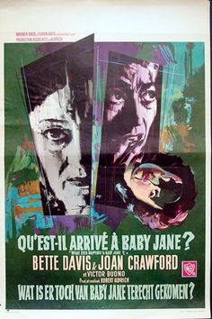 Whatever Happened to Baby Jane, Robert Aldrich, 1962 Joan Crawford, Horror Movie Posters, Horror Movies, Robert Aldrich, Bette Davis Eyes, Baby Jane, Film Streaming Vf, Animation, France