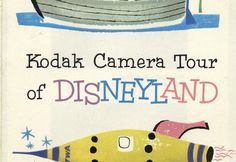 """Back in July of 1956, Kodak printed a helpful photography guide for Disneyland visitors. The pamphlet was titled: """"Kodak Camera Tour of Disneyland"""" and fea"""