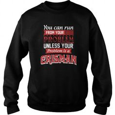 Cool Funny Tshirt For CRISMAN T shirts