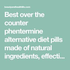over the counter with phentermine