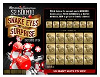 Scratch Off Game $2,500.00 Snake Eyes Surprise