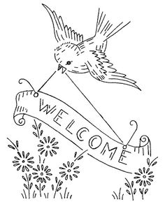 Bird with Welcome Banner -- Vintage Embroidery Pattern - for inside the door :)