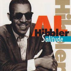 al hibbler images | Solitude | Al Hibbler – Télécharger et écouter l'album