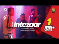 Experience THEMXXNLIGHT'S airy vocals & a poetic verse by Ikka fused with some unique R&B melodies. Intezaar is a song about the wait that we all are going t. Album Songs, Music Songs, Music Videos, Man Mera, Lyrics Website, Bollywood Songs, Hd 1080p, Song Lyrics, First Love