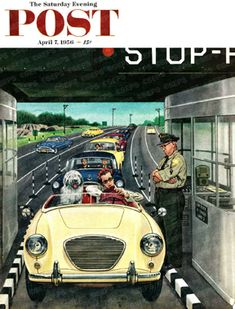 Stop & Pay Toll by Stevan Dohanos, April 7, 1956, The Saturday Evening Post.