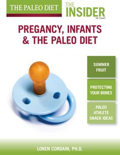 Pregnancy, Infants, and The Paleo Diet