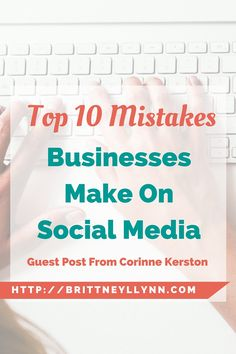 Are you making these 10 mistakes on social media? Click to find out!