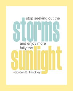 Love me some President Hinckley quotes!