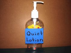"Purchase some lotion with a pump dispenser and make a label that says ""Quiet Lotion"" or ""Calm Down Lotion"".  When children are getting loud or feeling upset, invite them to come get some quiet lotion. The lotion will give them a moment to calm down and relax."