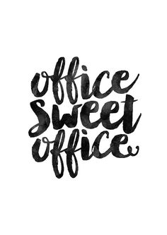 Shop Office Sweet Office Poster created by MotivationalThoughts. Office Artwork, Space Artwork, Office Wall Art, Home Office Decor, Office Ideas, Office Inspo, Desk Ideas, Office Humor, Funny Office